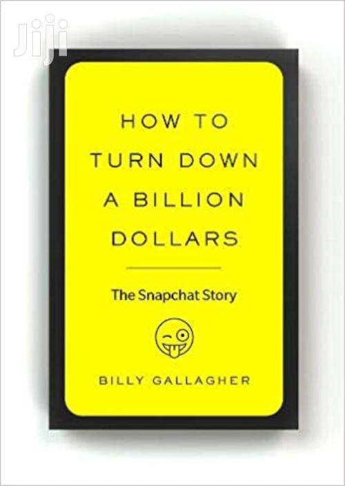 How To Turn Down A Billion Dollars-billy Gallagher