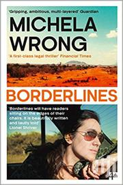 Borderlines -michela Wrong | Books & Games for sale in Nairobi, Nairobi Central