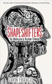 Shape Shifters-gavin Francis | Books & Games for sale in Nairobi, Nairobi Central