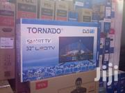 Tornado Smart 32 Inch Android Tv With Google Playstore Wifi New | TV & DVD Equipment for sale in Nairobi, Nairobi Central