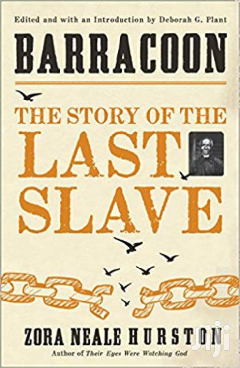 The Story Of The Last Slave-zora Neale