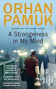 A Strangeness In My Mind-orhan Pamuk | Books & Games for sale in Nairobi, Nairobi Central
