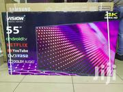 Order We Deliver!Brand New 55 Vision Smart UHD 4k And Android Tv"