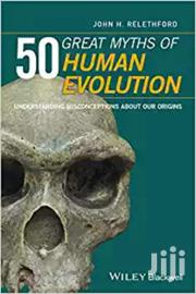 50 Great Myths Of Human Evolution -wiley Blackwell | Books & Games for sale in Nairobi, Nairobi Central