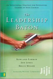 The Leadership Baton-rowland Forman | Books & Games for sale in Nairobi, Nairobi Central