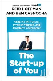 The Startup Of You-reid Hoffman | Books & Games for sale in Nairobi, Nairobi Central
