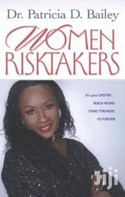 Women Risktakers-dr Patricia Bailey Jones | Books & Games for sale in Nairobi, Nairobi Central