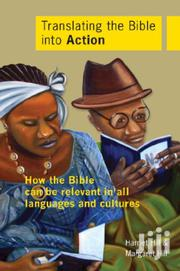 Translating The Bible Into Action-harriet Hill And Margaret Hill | Books & Games for sale in Nairobi, Nairobi Central