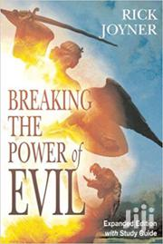 Breaking The Power Of Evil-rick Joyner | Books & Games for sale in Nairobi, Nairobi Central