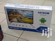 Skyview Smart 32 Inch Android TV With Youtube Netflix Wifi Brand New | TV & DVD Equipment for sale in Nairobi, Nairobi Central