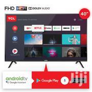 Tcl 40 Android | TV & DVD Equipment for sale in Nairobi, Eastleigh North