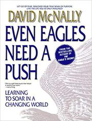 Even Eagles Need A Push - David Mcnally | Books & Games for sale in Nairobi, Nairobi Central