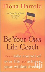 Be Your Own Life Coach -Fiona Harrold | Books & Games for sale in Nairobi, Nairobi Central