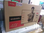 Tcl 49 Inch Android Smart Full HD TV | TV & DVD Equipment for sale in Nairobi, Nairobi Central