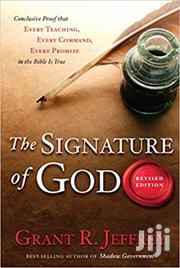 The Signature of God - Grant Jeffrey | Books & Games for sale in Nairobi, Nairobi Central