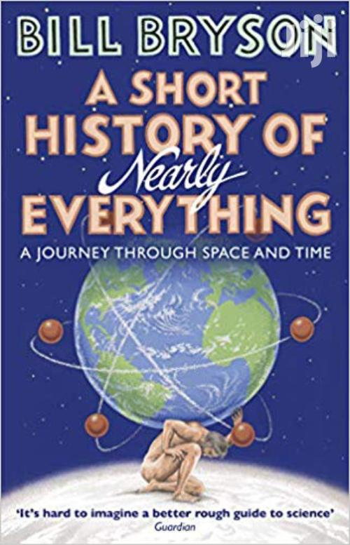 A Short History Of Nearly Everything -bill Bryson