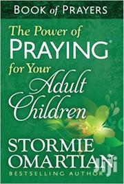The Power Of Praying For Your Adult Children-stormie Omartian | Books & Games for sale in Nairobi, Nairobi Central