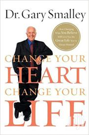 Change Your Heart Change Your Life-dr Gary Smalley | Books & Games for sale in Nairobi, Nairobi Central