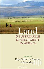 Land And Sustainable Development In Africa- Kojo Sebastian Amanor | Books & Games for sale in Nairobi, Nairobi Central