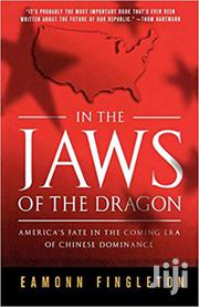 In The Jaws Of The Dragon -eamonn Fingleton | Books & Games for sale in Nairobi, Nairobi Central
