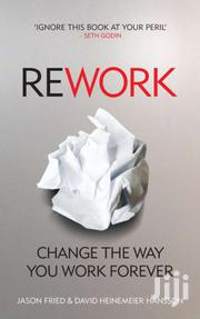 Rework - Jason Fried And David Heinemeier | Books & Games for sale in Nairobi, Nairobi Central