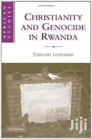 Christianity And Genocide In Rwanda -timothy Longman | Books & Games for sale in Nairobi, Nairobi Central