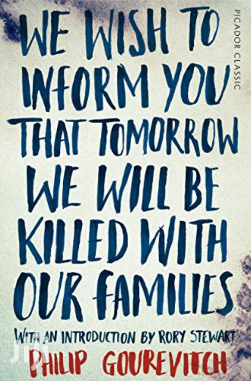 We Wish To Inform You That Tomorrow We Will Be Killed -phillip