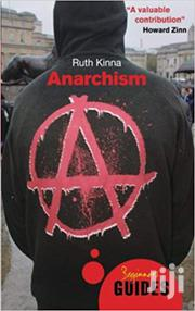 Anarchism -ruth Kinna | Books & Games for sale in Nairobi, Nairobi Central