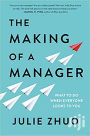The Making Of A Manager-julie Zhuo | Books & Games for sale in Nairobi, Nairobi Central