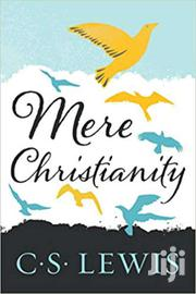 Mere Christianity - C.S Lewis | Books & Games for sale in Nairobi, Nairobi Central