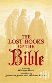 The Lost Books Of The Bible- William | Books & Games for sale in Nairobi, Nairobi Central