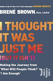 I Thought It Was Just Me-brene Brown | Books & Games for sale in Nairobi, Nairobi Central