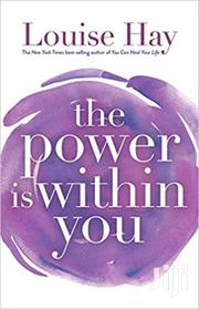 The Power Is Within You -louise Hay | Books & Games for sale in Nairobi, Nairobi Central