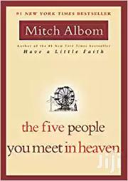 The Five People You Meet in Heaven-Mitch Albom | Books & Games for sale in Nairobi, Nairobi Central