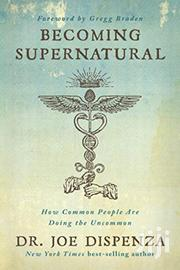 Becoming Supernatural -dr Joe Dispenza | Books & Games for sale in Nairobi, Nairobi Central