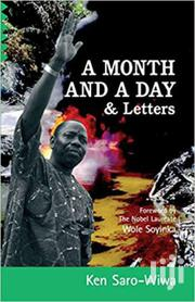 A Month And A Day & Letters- Ken Saro-wiwa | Books & Games for sale in Nairobi, Nairobi Central