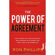 The Power Of Agreement-ron Phillips And Ronnie Phillips | Books & Games for sale in Nairobi, Nairobi Central