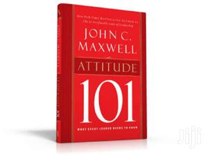 Attitude 101: What Every Leader Needs To Know - PDF John C Maxwell