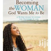 Clc Christian Booklink Becoming the Woman God Wants Me to Be | Books & Games for sale in Nairobi, Nairobi Central