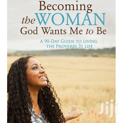 Clc Christian Booklink Becoming the Woman God Wants Me to Be