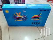 EEFA Smart 32 Inches Android Tv With Netflix Youtube Wifi | TV & DVD Equipment for sale in Nairobi, Nairobi Central