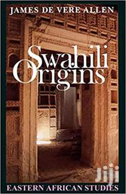 Swahili Origins -james De Vere Allen | Books & Games for sale in Nairobi, Nairobi Central