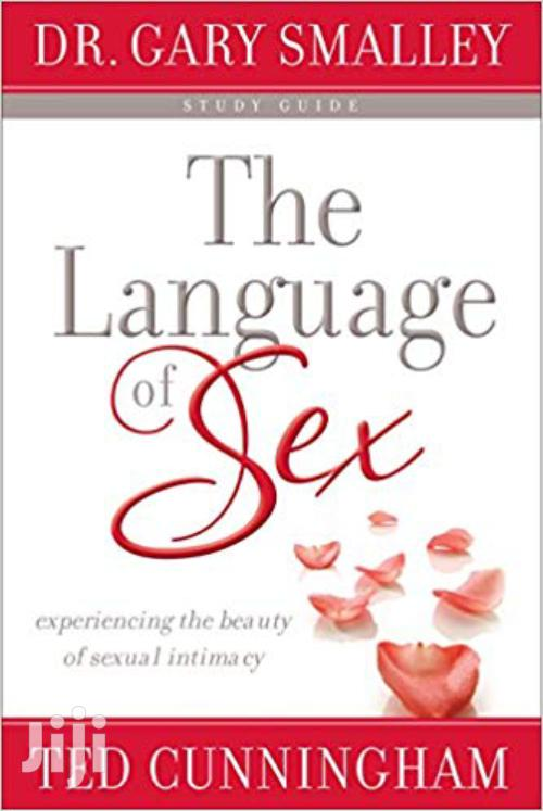 The Language Of Sex -dr Gary Smalley