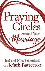 Praying Circles Around Your Marriage - Joel and Nina Schmidgall | Books & Games for sale in Nairobi, Nairobi Central