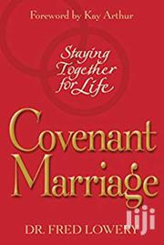 Covenant Marriage-dr Fred Lowery | Books & Games for sale in Nairobi, Nairobi Central