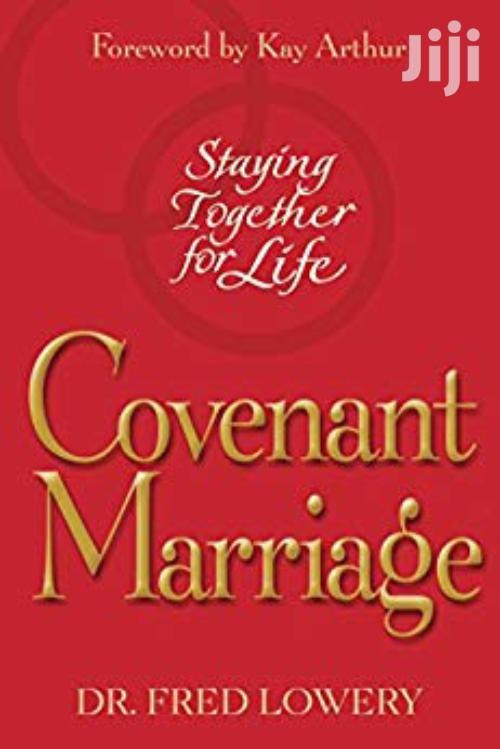 Covenant Marriage-dr Fred Lowery