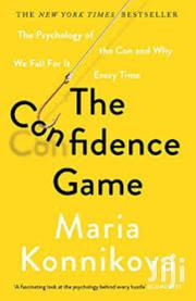 The Confidence Game -Maria Konnikova | Books & Games for sale in Nairobi, Nairobi Central