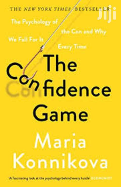 The Confidence Game -Maria Konnikova