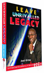 New Bestselling Book -leave Unrivalled Legacy   Books & Games for sale in Kiambu, Thika