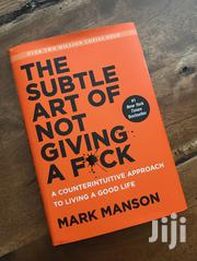 The Subtle Art Of Not Giving | Books & Games for sale in Nairobi, Kilimani